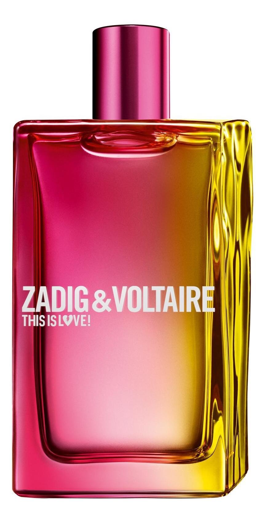 Zadig & Voltaire This Is Love!  Eau de Parfum